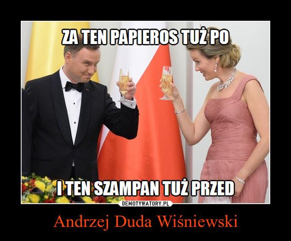 Andrzej Duda Wiśniewski –