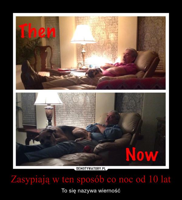 Zasypiają w ten sposób co noc od 10 lat – To się nazywa wierność