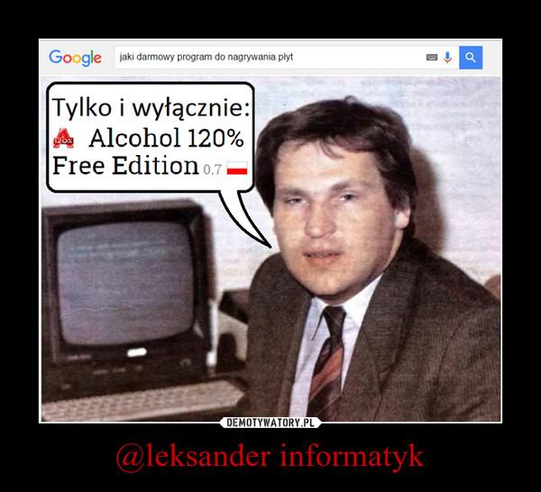 @leksander informatyk –