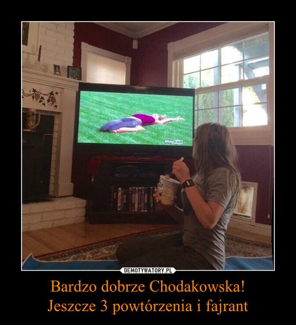 Bardzo dobrze Chodakowska!Jeszcze 3 powtórzenia i fajrant –