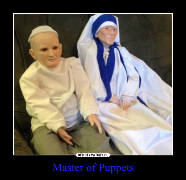 Master of Puppets –