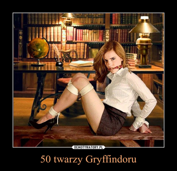 50 twarzy Gryffindoru –