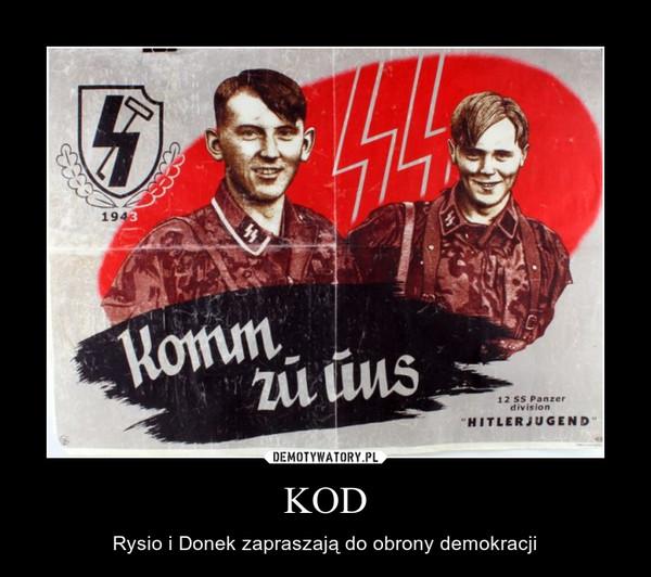 KOD – Rysio i Donek zapraszają do obrony demokracji