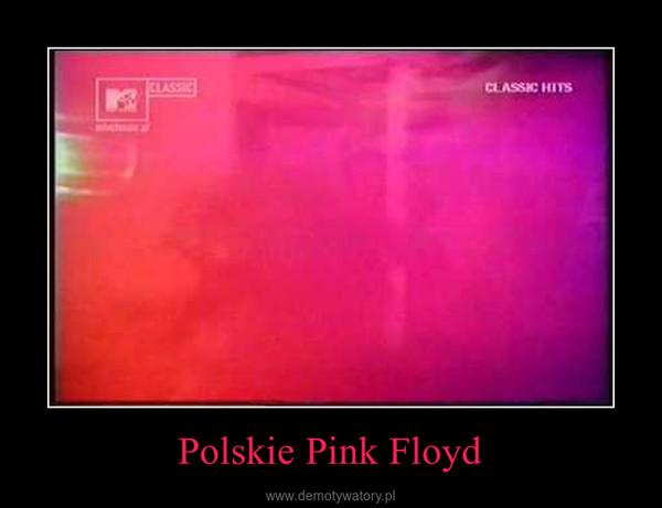 Polskie Pink Floyd –