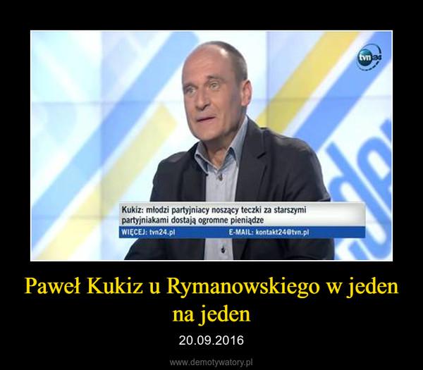 Paweł Kukiz u Rymanowskiego w jeden na jeden – 20.09.2016