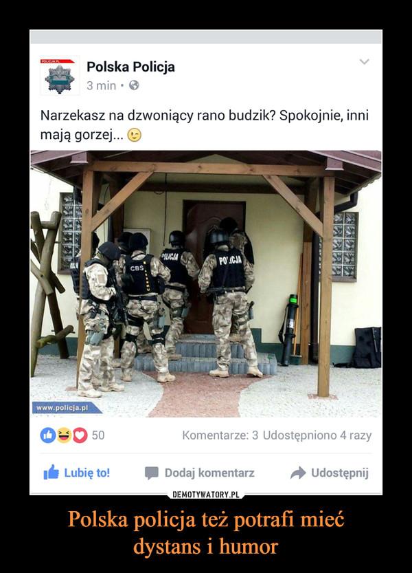 Polska policja też potrafi miećdystans i humor –
