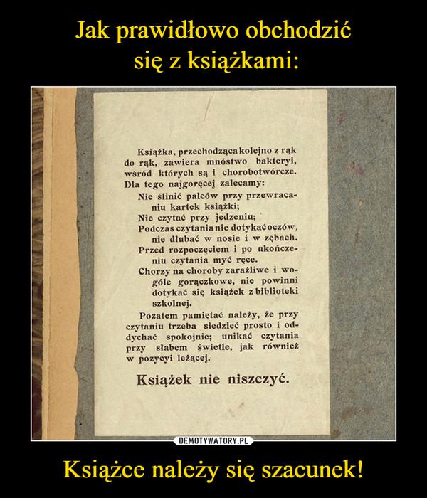 Książce należy się szacunek! –