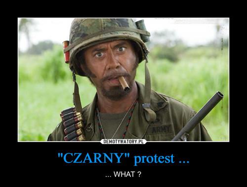 """CZARNY"" protest ..."