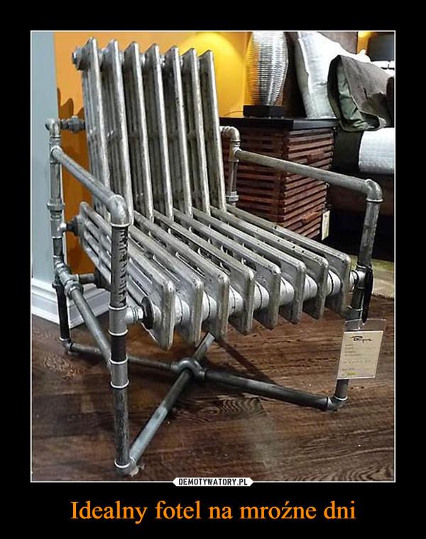 Idealny fotel na mroźne dni –