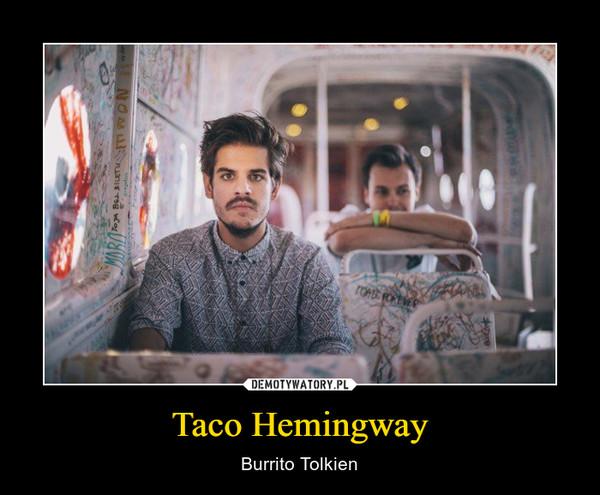 Taco Hemingway – Burrito Tolkien