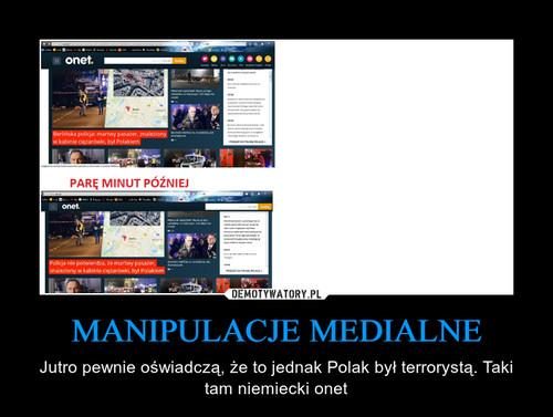 MANIPULACJE MEDIALNE