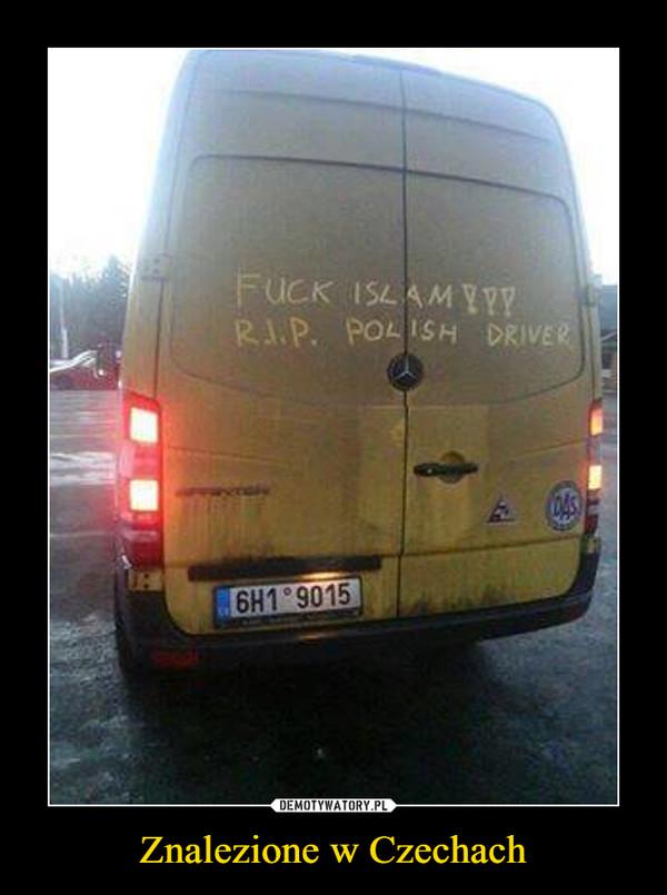 Znalezione w Czechach –