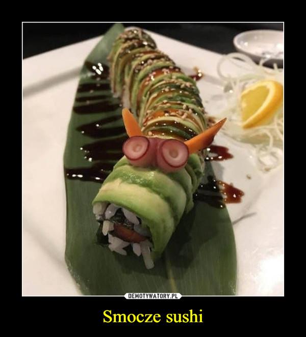 Smocze sushi –