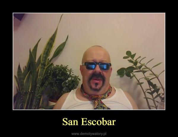 San Escobar –