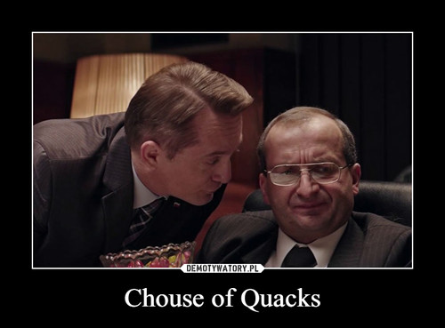 Chouse of Quacks