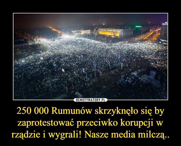 250 000 Rumunów skrzyknęło się by zaprotestować przeciwko korupcji w rządzie i wygrali! Nasze media milczą.. –
