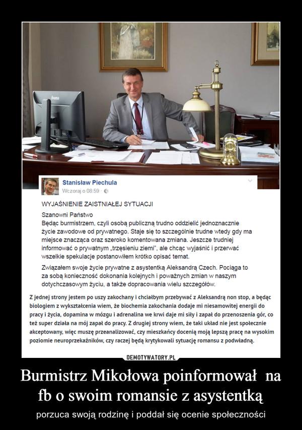 Burmistrz Mikołowa poinformował  na fb o swoim romansie z asystentką – porzuca swoją rodzinę i poddał się ocenie społeczności