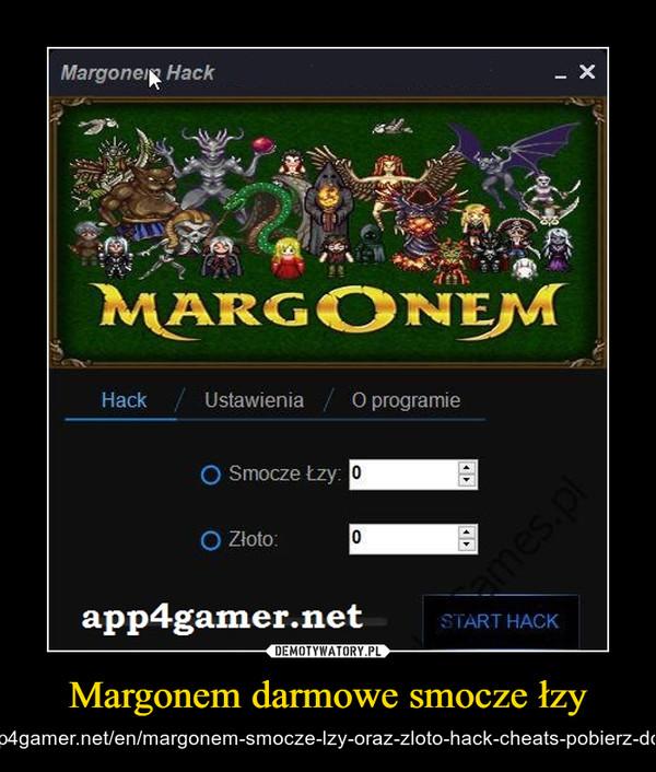 Margonem darmowe smocze łzy – http://app4gamer.net/en/margonem-smocze-lzy-oraz-zloto-hack-cheats-pobierz-download/