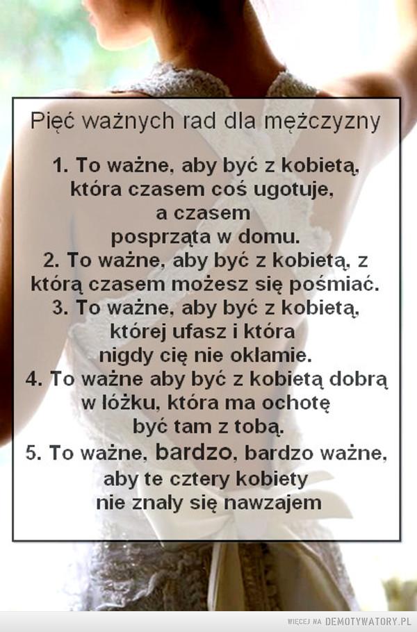 Pięć ważnych rad dla mężczyzny –