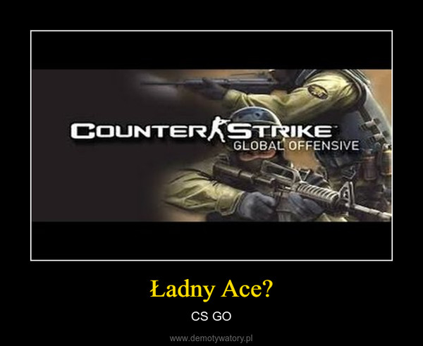 Ładny Ace? – CS GO