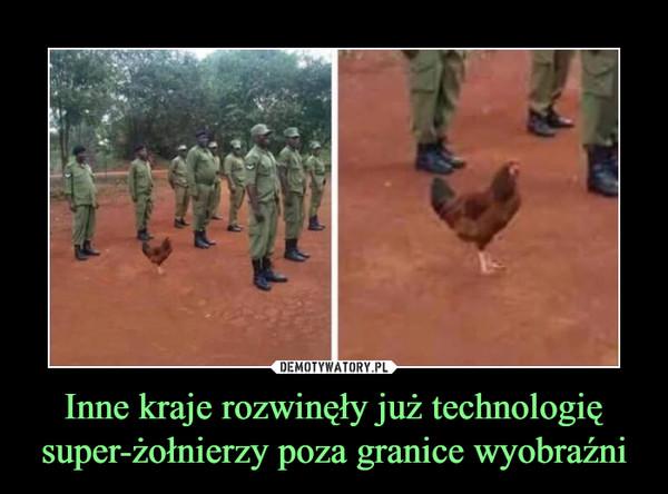 Inne kraje rozwinęły już technologię super-żołnierzy poza granice wyobraźni –