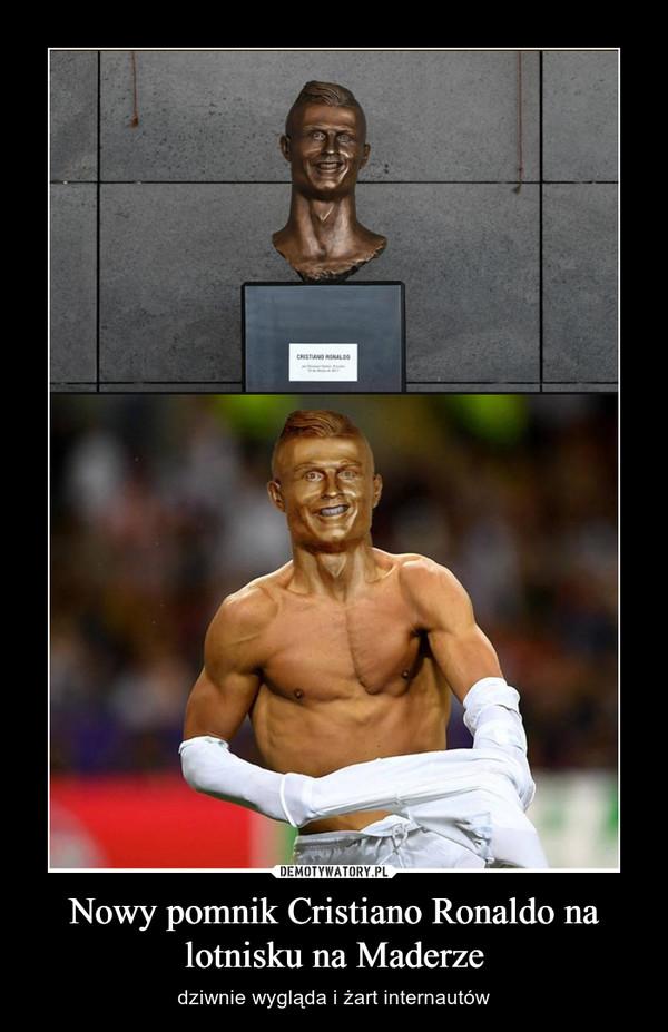 Nowy pomnik Cristiano Ronaldo na lotnisku na Maderze – dziwnie wygląda i żart internautów