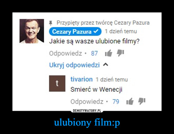 ulubiony film:p –