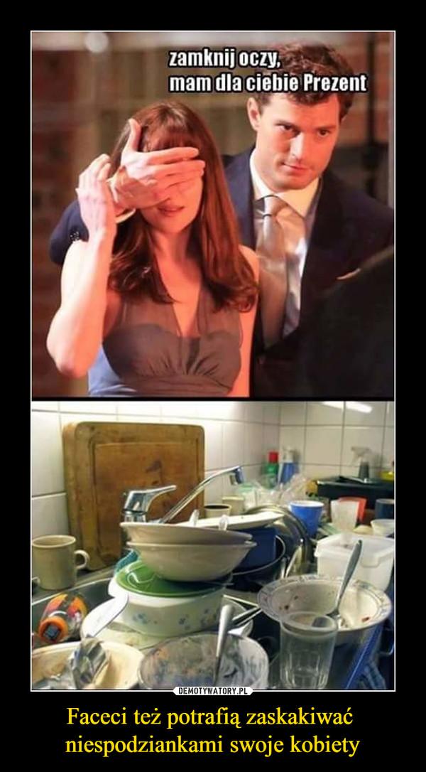 Faceci też potrafią zaskakiwać niespodziankami swoje kobiety –  Zamknij oczy. Mam dla ciebie prezent