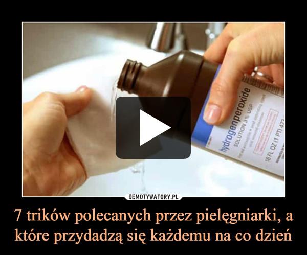 7 trików polecanych przez pielęgniarki, a które przydadzą się każdemu na co dzień –