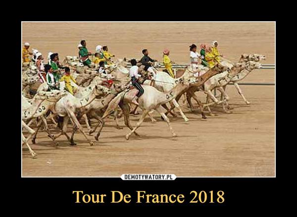 Tour De France 2018 –