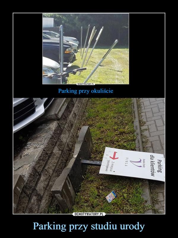 Parking przy studiu urody –