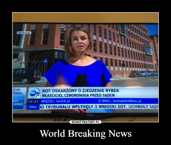 World Breaking News –