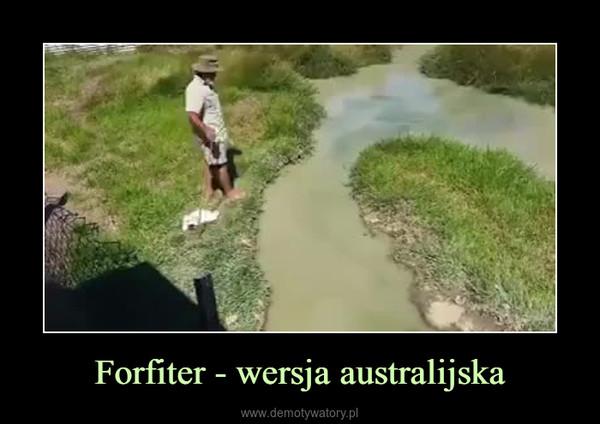Forfiter - wersja australijska –