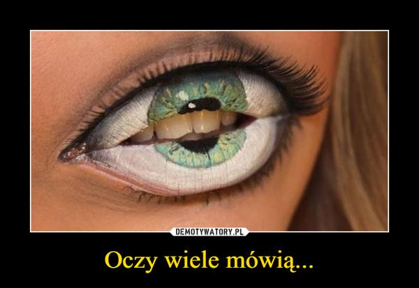 Oczy wiele mówią... –
