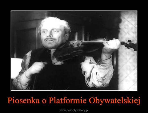Piosenka o Platformie Obywatelskiej –
