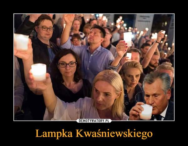 Lampka Kwaśniewskiego –
