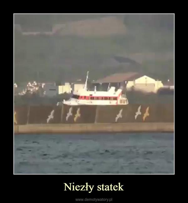 Niezły statek –
