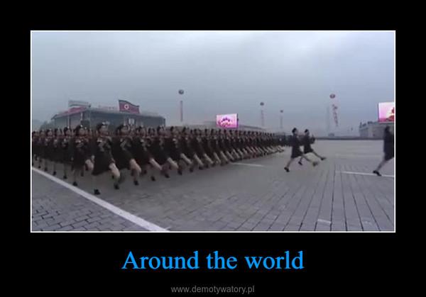 Around the world –
