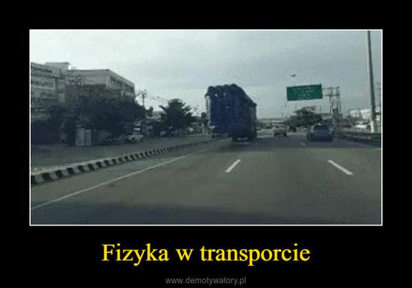 Fizyka w transporcie –