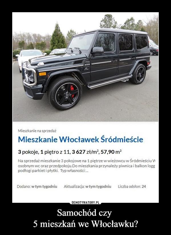 Samochód czy 5 mieszkań we Włocławku? –