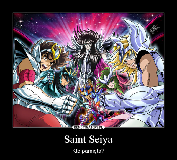 Saint Seiya – Kto pamięta?