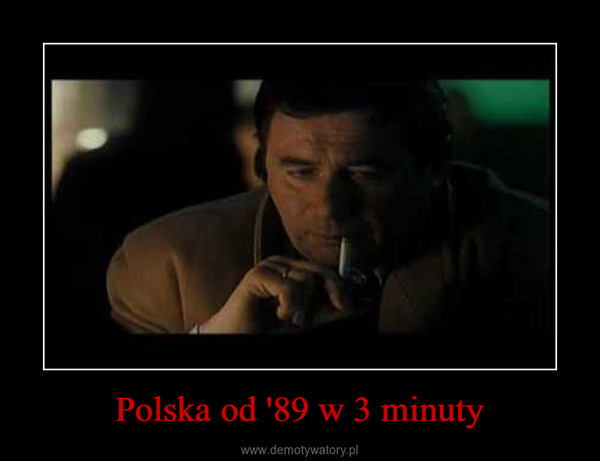 Polska od '89 w 3 minuty –