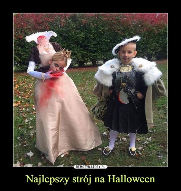 Najlepszy strój na Halloween –