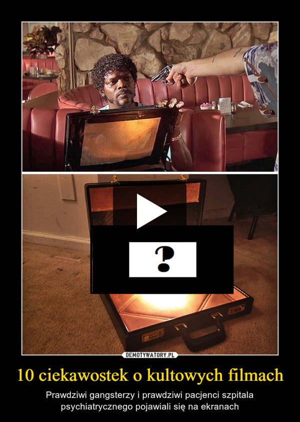 10 ciekawostek o kultowych filmach – Prawdziwi gangsterzy i prawdziwi pacjenci szpitala psychiatrycznego pojawiali się na ekranach