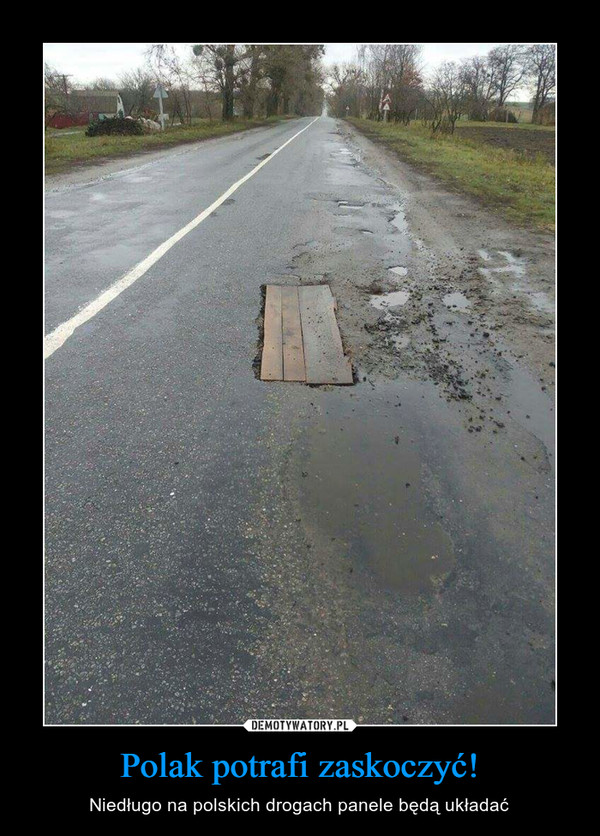Polak potrafi zaskoczyć! – Niedługo na polskich drogach panele będą układać