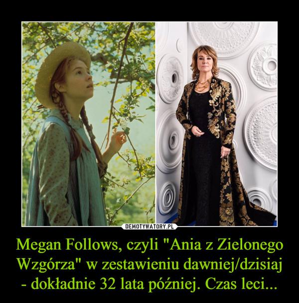 """Megan Follows, czyli """"Ania z Zielonego Wzgórza"""" w zestawieniu dawniej/dzisiaj - dokładnie 32 lata później. Czas leci... –"""