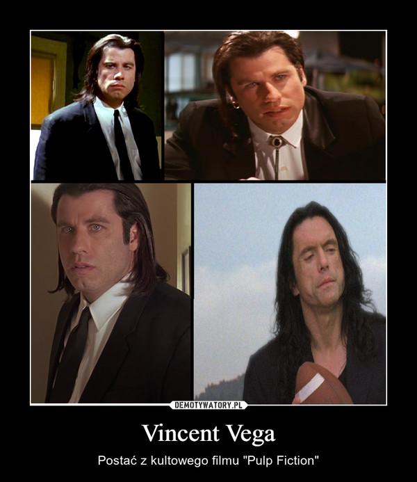 """Vincent Vega – Postać z kultowego filmu """"Pulp Fiction"""""""