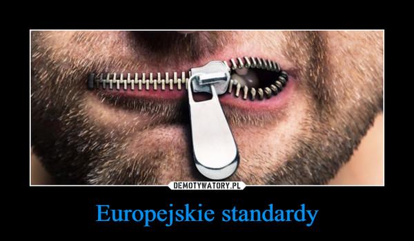 Europejskie standardy –
