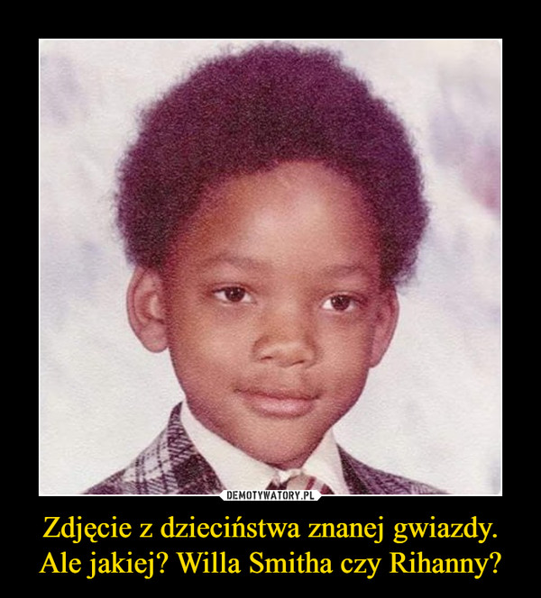 Zdjęcie z dzieciństwa znanej gwiazdy. Ale jakiej? Willa Smitha czy Rihanny? –