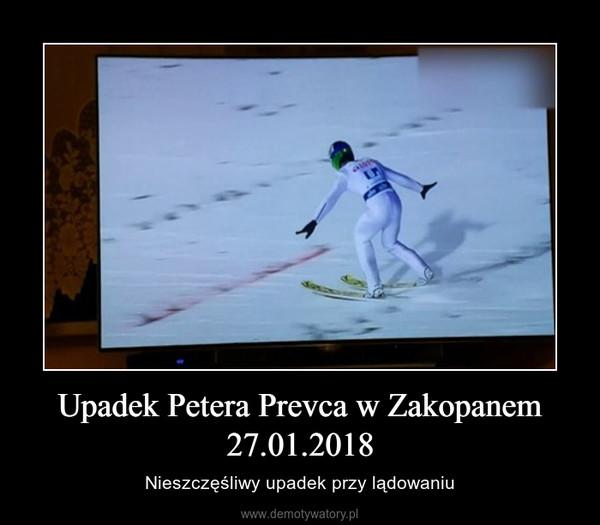 Upadek Petera Prevca w Zakopanem 27.01.2018 – Nieszczęśliwy upadek przy lądowaniu
